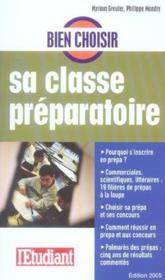 Bien choisir sa classe préparatoire - Couverture - Format classique