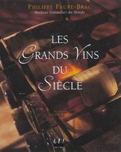 Les grands vins du siecle - Intérieur - Format classique