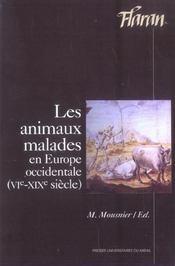 Animaux Malades En Europe Occidentale (Vie-Xixe S) - Intérieur - Format classique