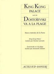 King kong palace, suivi de : dostoievski va a la plage - Intérieur - Format classique