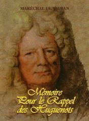 Mémoire pour le rappel des huguenots - Couverture - Format classique