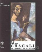 MARC CHAGALL. Le Shtetl et le magicen - Couverture - Format classique