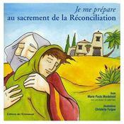 Je me prepare au sacrement de reconciliation - Intérieur - Format classique