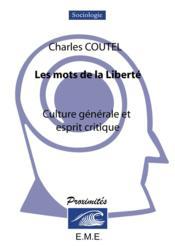 Les mots de la liberté ; culture générale et esprit critique - Couverture - Format classique