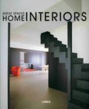 Espaces Remarquables : Interieurs - Great Spaces : Home Interiors - Couverture - Format classique
