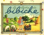 Le Livre De Bibiche - Couverture - Format classique