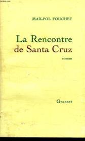 La Rencontre De Santa Cruz - Couverture - Format classique