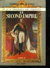 Le Second Empire. Tome 1. - Couverture - Format classique