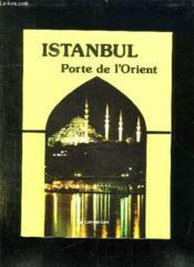 Istanbul Porte De L Orient. - Couverture - Format classique