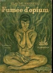 Fumee D'Opium. Collection : L'Amour N° 17 - Couverture - Format classique