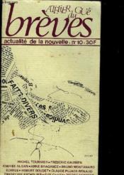 ATELIER DU GUE - BREVES - ACTUALITE DE LA NOUVELLE - n°10- Eté 1983 - Couverture - Format classique