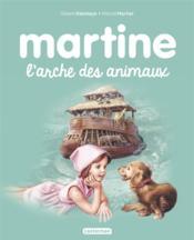 Martine T.53 ; l'arche des animaux - Couverture - Format classique