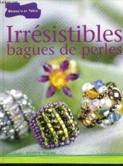 Irresistibles bagues de perles - Couverture - Format classique