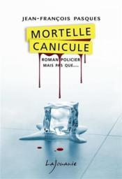 Mortelle canicule - Couverture - Format classique
