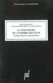 La polysemie ou l'empire des sens. lexique, discours, representations - Intérieur - Format classique