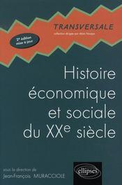 Histoire économique et sociale du xx siècle ; prépa hec 1e année (2e édition mise a jour) - Intérieur - Format classique