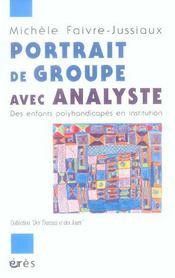 Portrait de groupe avec analyste ; des enfants polyhandicapés en institution - Intérieur - Format classique