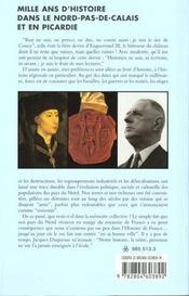 Mille ans d'histoire dans le nord pas de calais et en picardie - 4ème de couverture - Format classique