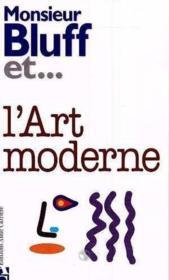 Monsieur Bluff Et Art Moderne - Couverture - Format classique