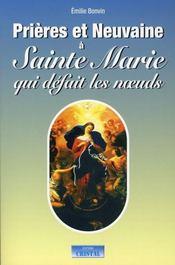 Prières et neuvaine à Sainte Marie qui défait les noeuds - Intérieur - Format classique