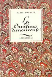 La Cuisine Amoureuse Courtoise Et Occitane - Intérieur - Format classique