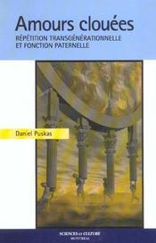 Amours Clouees - Repetition Transgenerationnelle Et Fonction Paternelle - Intérieur - Format classique