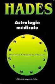 Astrologie medicale - Couverture - Format classique
