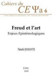 Freud et l'art ; enjeux épistémologiques - Couverture - Format classique