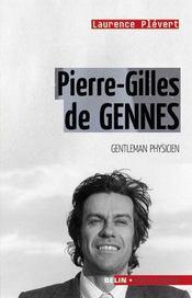 Pierre Gilles de Gennes ; gentleman physicien - Couverture - Format classique