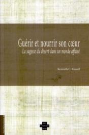 Voix Monastiques ; Guérir Et Nourrir Son Coeur ; La Sagesse Du Désert Dans Un Monde Affairé - Couverture - Format classique