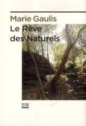 Le rêve des naturels - Couverture - Format classique
