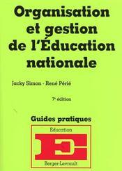 Organisation et gestion de l'education nationale - Intérieur - Format classique