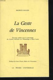 La Geste De Vincennes. - Couverture - Format classique