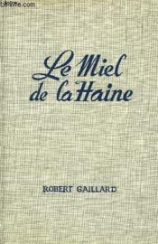 Le Miel De La Haine - Couverture - Format classique
