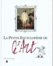 La petite encyclopedie de l'art - Intérieur - Format classique