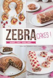 Zebra cakes ! - Couverture - Format classique