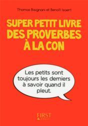Super petit livre des proverbes à la con - Couverture - Format classique