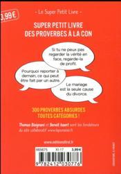 Super petit livre des proverbes à la con - 4ème de couverture - Format classique