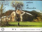 Cahiers De Boscodon - N°1 - Renaissance D'Une Abbaye - 1972-1982. - Couverture - Format classique
