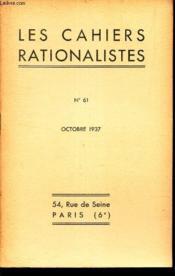 LES CAHIERS RATIONALISTES - N°61 - octobre 1937 / LA science et les radiations fantomatiques. - Couverture - Format classique