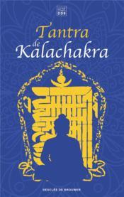 Tantra de Kalachakra - Couverture - Format classique