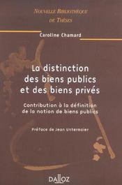 La distinction des biens publics et des biens prives - volume 33 - Intérieur - Format classique