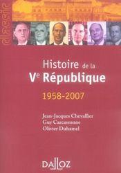 La V Republique 1958-2007 ; Histoire Des Institutions Et Des Regimes Politiques De La France (12e Edition) - Intérieur - Format classique