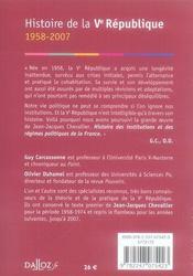 La V Republique 1958-2007 ; Histoire Des Institutions Et Des Regimes Politiques De La France (12e Edition) - 4ème de couverture - Format classique
