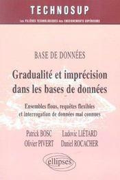Base De Donnees Gradualite Et Imprecision Dans Les Bases De Donnees Ensembles Flous Requetes - Intérieur - Format classique