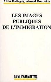Les Images Publiques De L'Immigration - Intérieur - Format classique