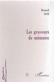 Les Graveurs De Memoire - Intérieur - Format classique