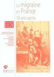 La Migraine En France 10 Ans Apres - Couverture - Format classique
