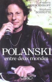 Polanski Entre Deux Mondes - Intérieur - Format classique
