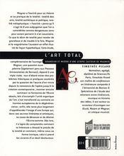 L'art total ; grandeur et misère d'une utopie (autour de wagner) - 4ème de couverture - Format classique
